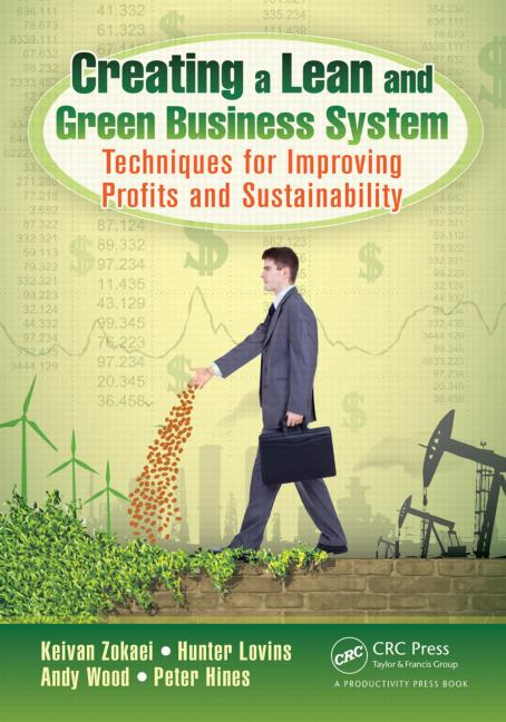 """Book review for """"Creating a Lean and Green Business System"""""""