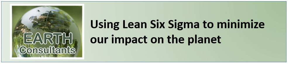 Earth Consultants - Using Lean Six Sigma to minimize our impact on the planet
